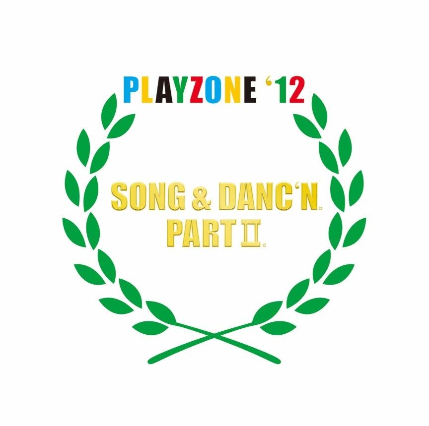 PLAYZONE '12 SONG & DANC'N. PART II. (Orginal Soundtrack)
