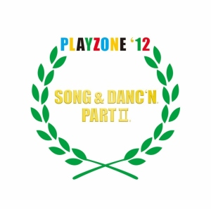 PLAYZONE '12 SONG & DANC'N. PART II. (Orginal Soundtrack)